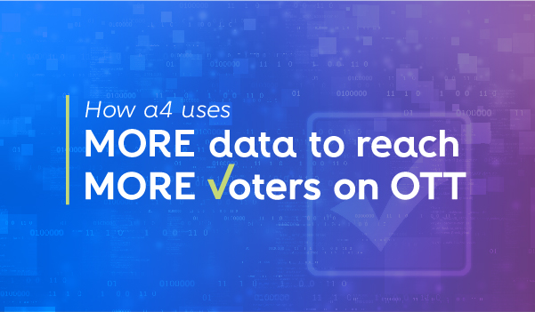 More data to reach, more voters on OTT