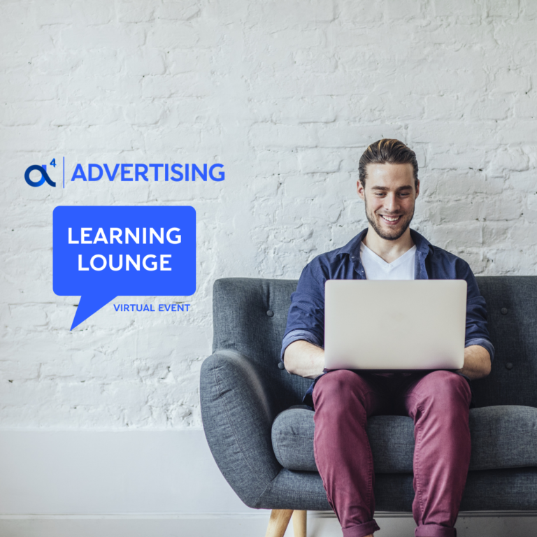 a4 Advertising Learning Lounge Virtual Event  White Paper
