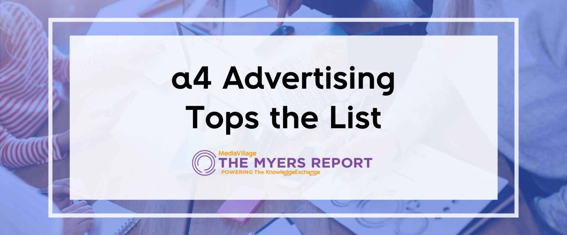 a4 advertising tops the list