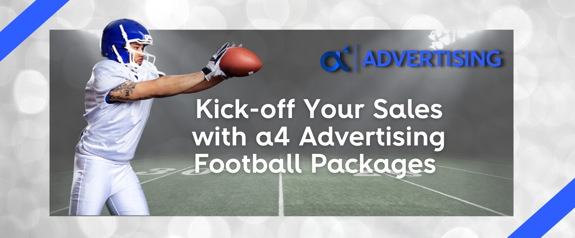 kick-off your sales with a4 Advertising Football Packages