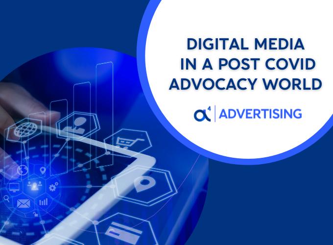 digital media in a post covid advocacy world